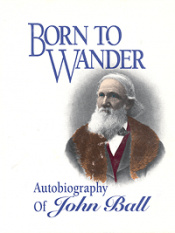Born to Wander: Autobiography of John Ball (hardcover) cover
