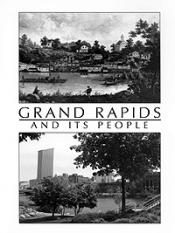 Grand Rapids and its Peoples (paper) cover