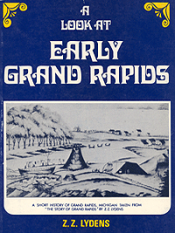 A Look at Early Grand Rapids (paper) cover